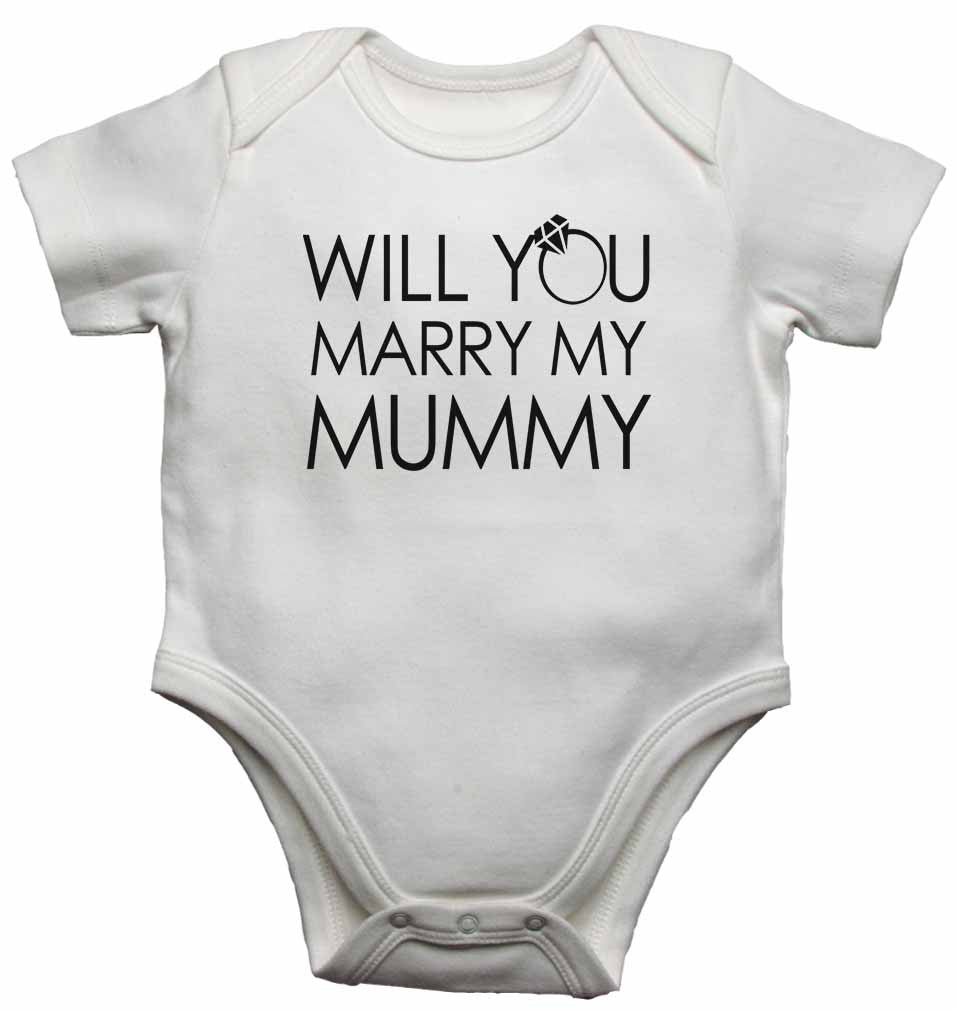 Will You Marry My Mummy - Baby Vests Bodysuits for Boys, Girls