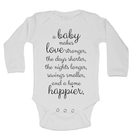 A Baby Makes Love Stronger and a Home Happier - Long Sleeve Baby Vests