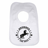 Unicorns are Real Boys Girls Baby Bibs
