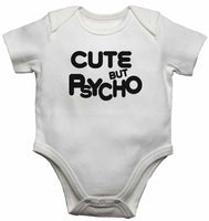 Cute But Psycho - Baby Vests Bodysuits for Boys, Girls