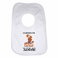 I Listen to Rave Music With My Auntie Boys Girls Baby Bibs