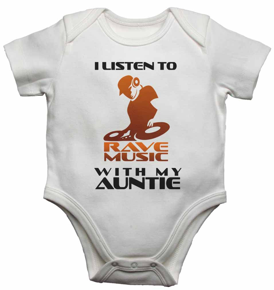 I Listen to Rave Music With My Auntie - Baby Vests Bodysuits for Boys, Girls