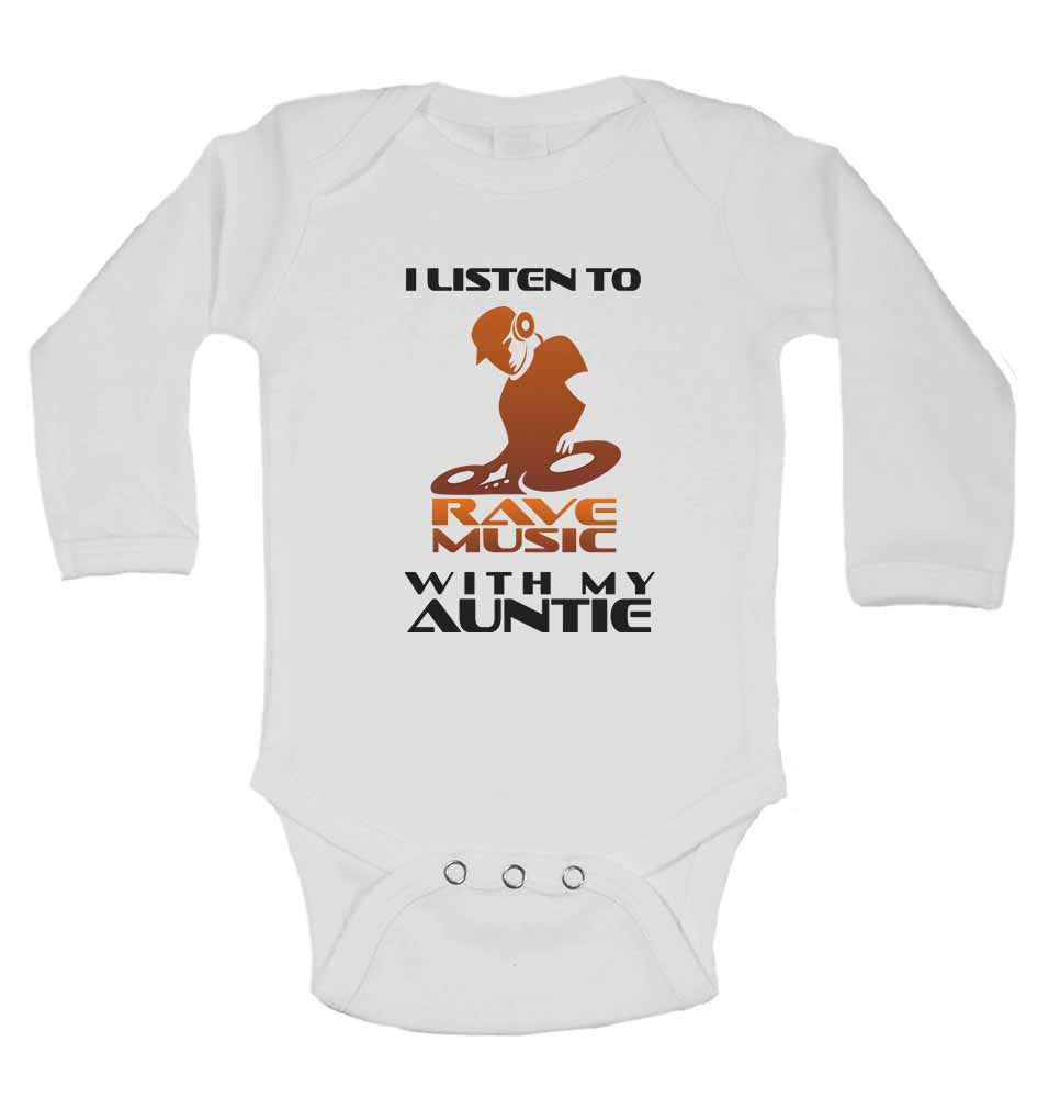 I Listen to Rave Music With My Auntie - Long Sleeve Baby Vests for Boys & Girls