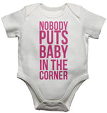 Nobody Puts Baby In The Corner Baby Vests Bodysuits