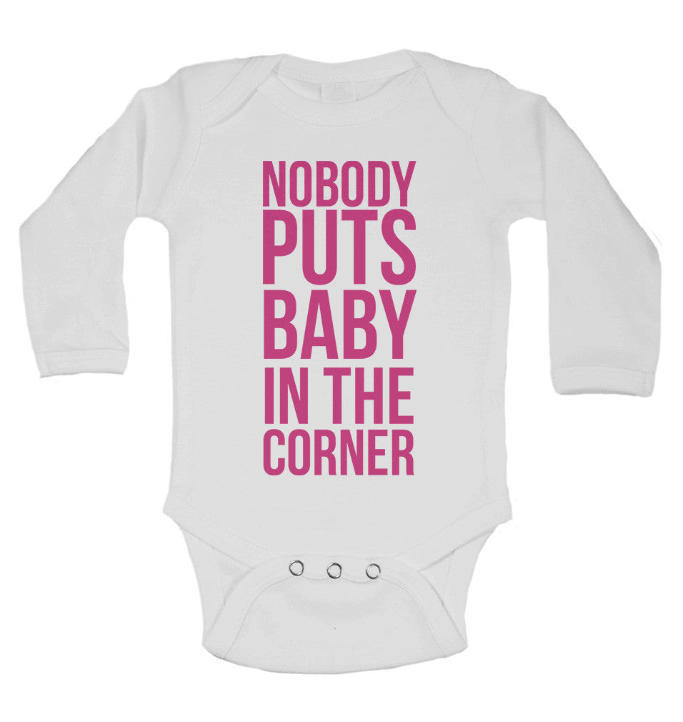 Nobody Puts Baby In The Corner Long Sleeve Baby Vests