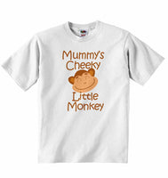 Mummy's Cheeky Little Monkey - Baby T-shirt