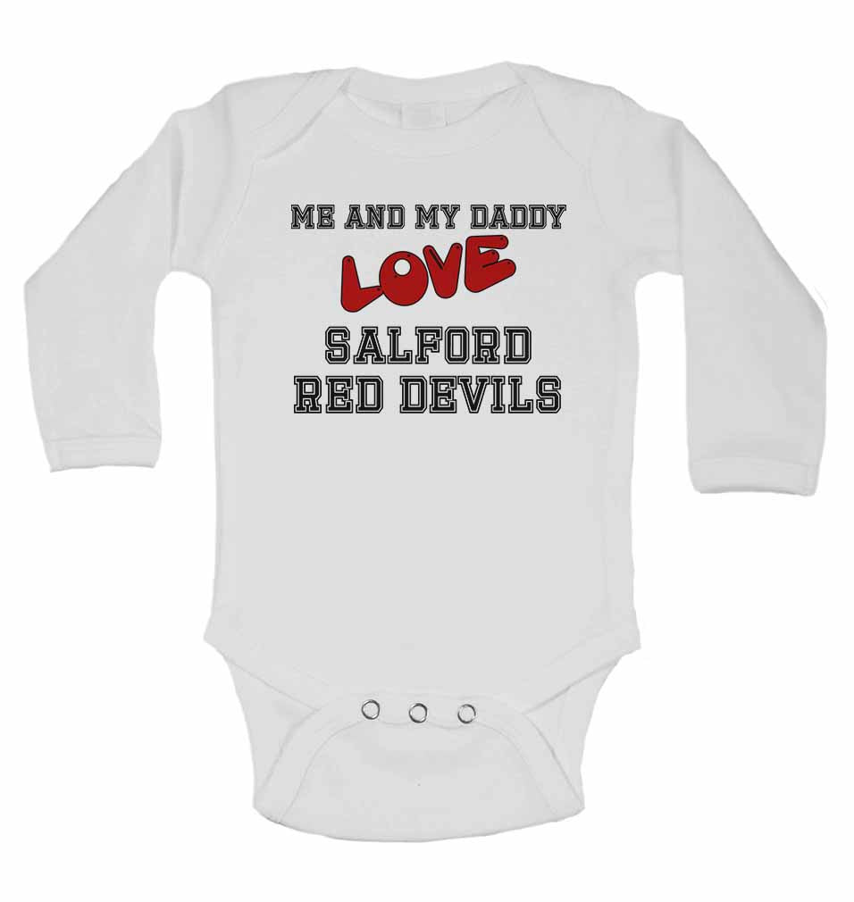 Me and My Daddy Love Salford Red Devils - Long Sleeve Baby Vests for Boys & Girls