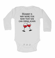 Mummy is Way More Fun Now That She Can Drink Again - Long Sleeve Baby Vests