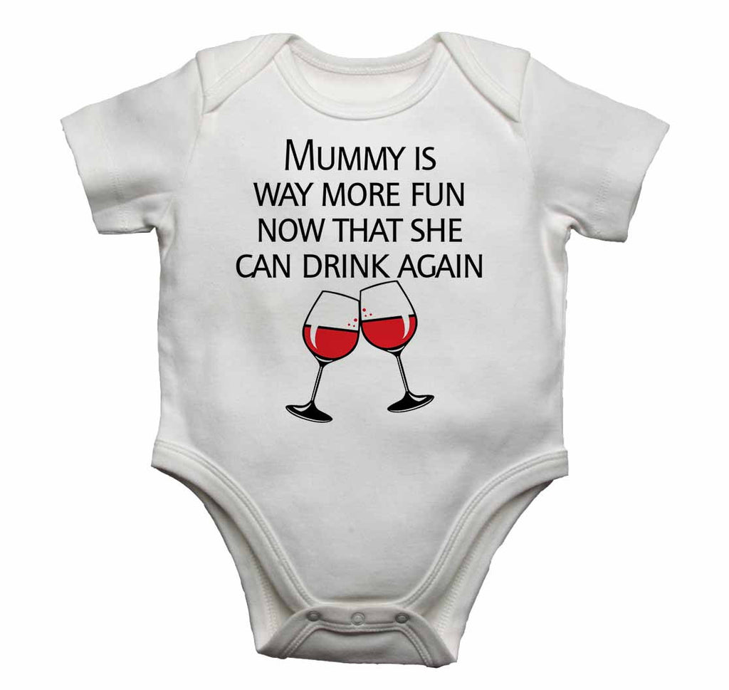 Mummy is Way More Fun Now That She Can Drink Again - Baby Vests Bodysuits for Boys, Girls