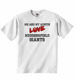 Me and My Auntie Love Huddersfield Giants - Baby T-shirt