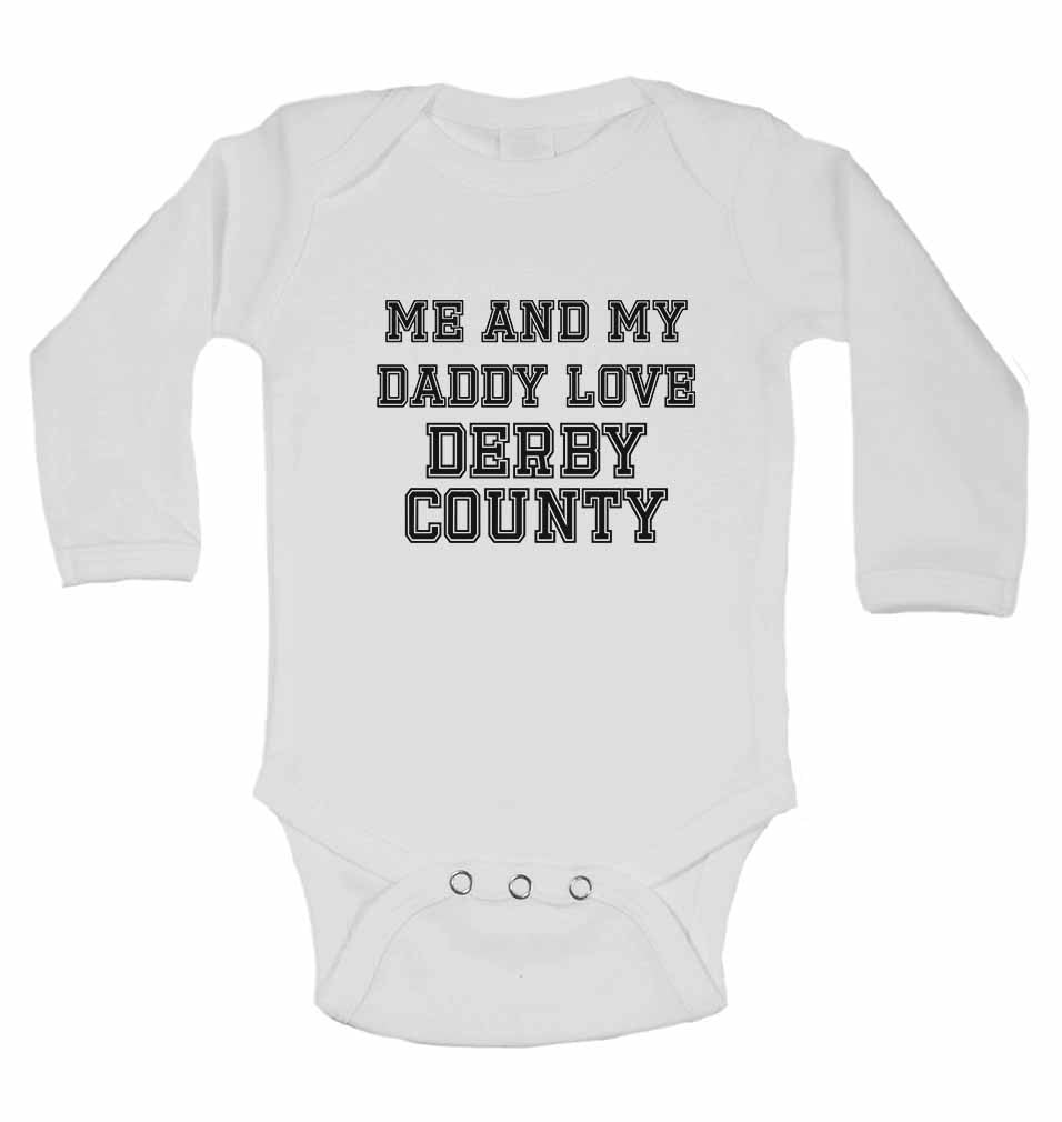 Me and My Daddy Love Derby County, for Football, Soccer Fans - Long Sleeve Baby Vests