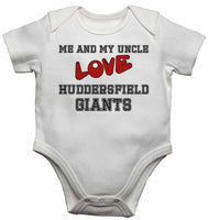 Me and My Uncle Love Huddersfield Giants - Baby Vests Bodysuits for Boys, Girls
