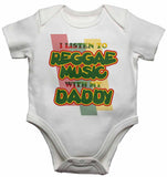 I Listen to Reggae Music With My Daddy - Baby Vests Bodysuits for Boys, Girls