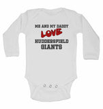 Me and My Daddy Love Huddersfield Giants - Long Sleeve Baby Vests for Boys & Girls
