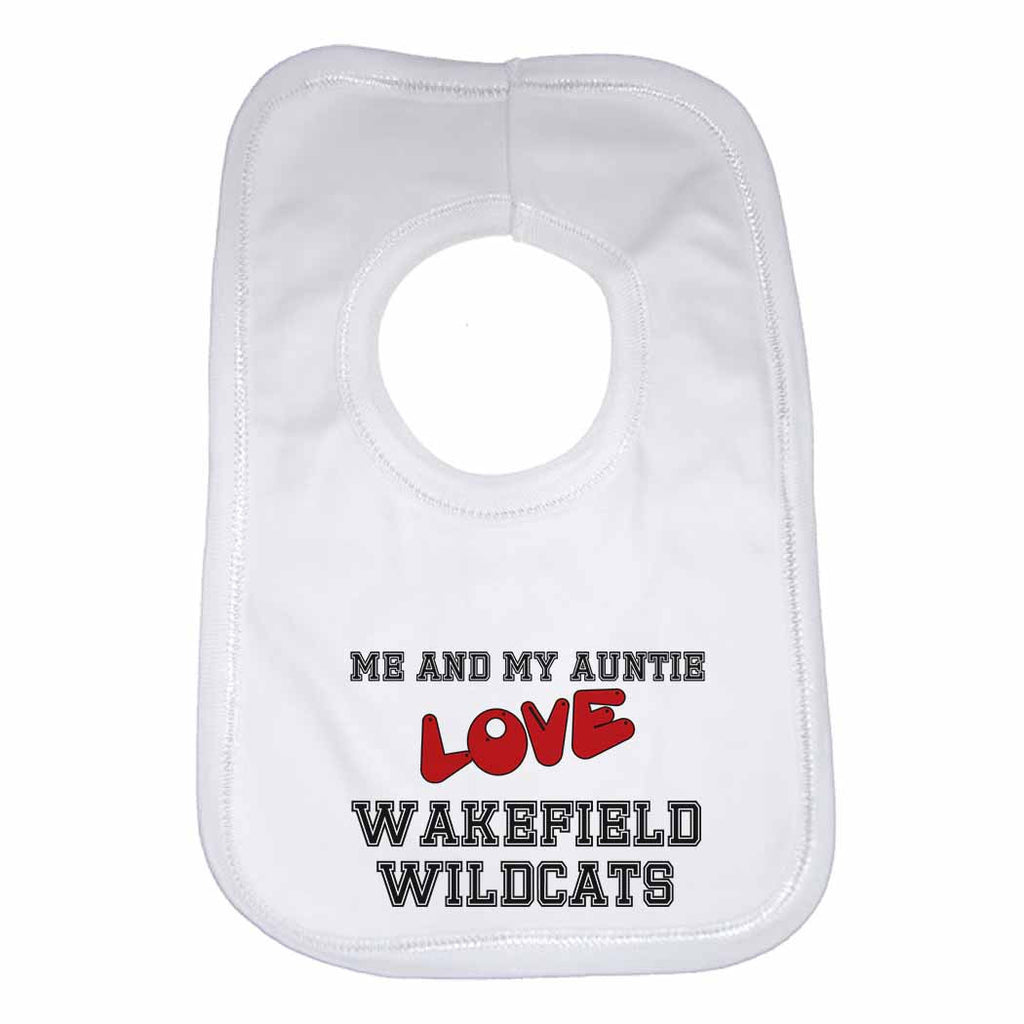 Me and My Auntie Love Wakefield Wildcats Boys Girls Baby Bibs