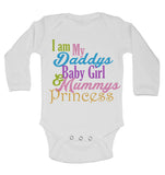I am my Daddys Baby Girl Mums Princess - Long Sleeve Baby Vests for Girls
