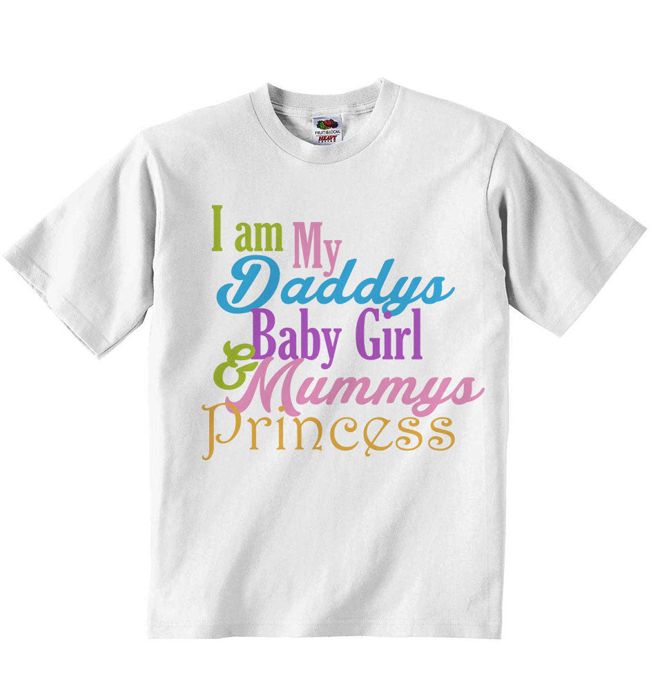 I am My Daddys Baby Girl Mums Princess - Girls T-shirt