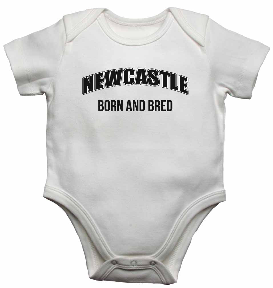 Newcastle Born and Bred - Baby Vests Bodysuits for Boys, Girls