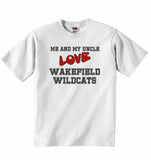 Me and My Uncle Love Wakefield Wildcats - Baby T-shirt