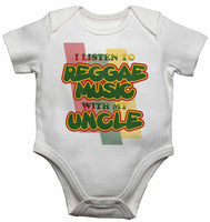 I Listen to Reggae Music With My Uncle - Baby Vests Bodysuits for Boys, Girls