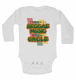 I Listen to Reggae Music With My Uncle - Long Sleeve Baby Vests for Boys & Girls
