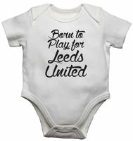 Me and My Daddy Love Leeds United, for Football, Soccer Fans - Baby Vests Bodysuits