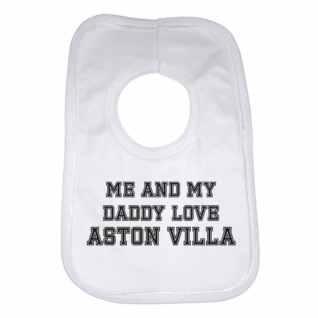 Me and My Daddy Love Aston VIlla, for Football, Soccer Fans Unisex Baby Bibs