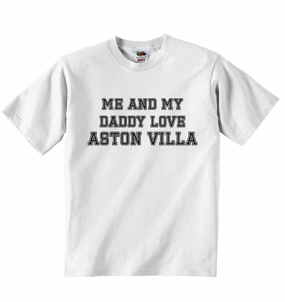Me and My Daddy Love Aston VIlla, for Football, Soccer Fans - Baby T-shirt