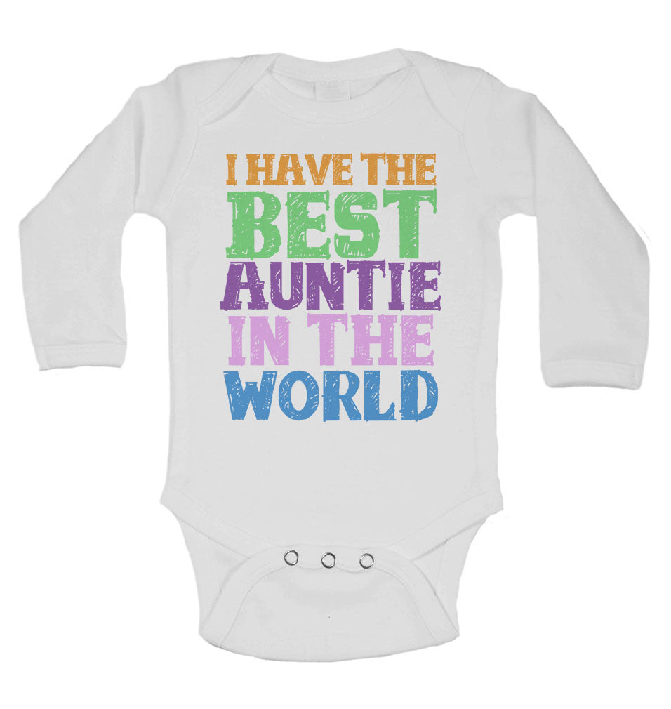 I Have the Best Auntie in the World - Long Sleeve Baby Vests