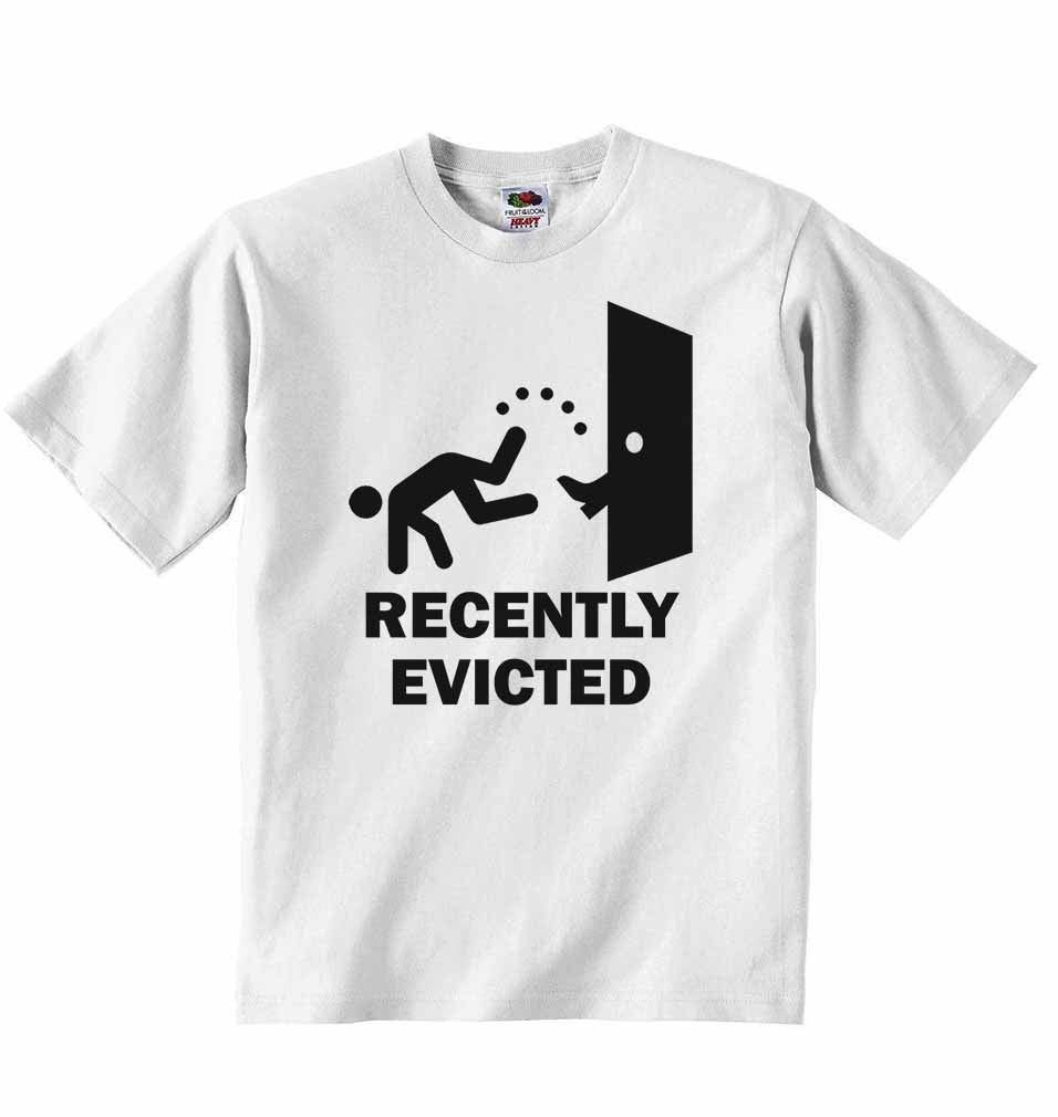 Recently Evicted - Baby T-shirt