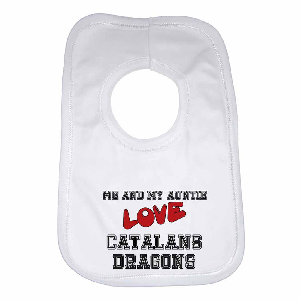 Me and My Auntie Love Catalans Dragons Boys Girls Baby Bibs