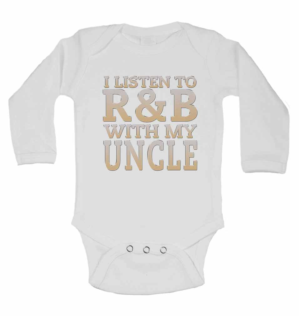 I Listen to R&B With My Uncle - Long Sleeve Baby Vests for Boys & Girls