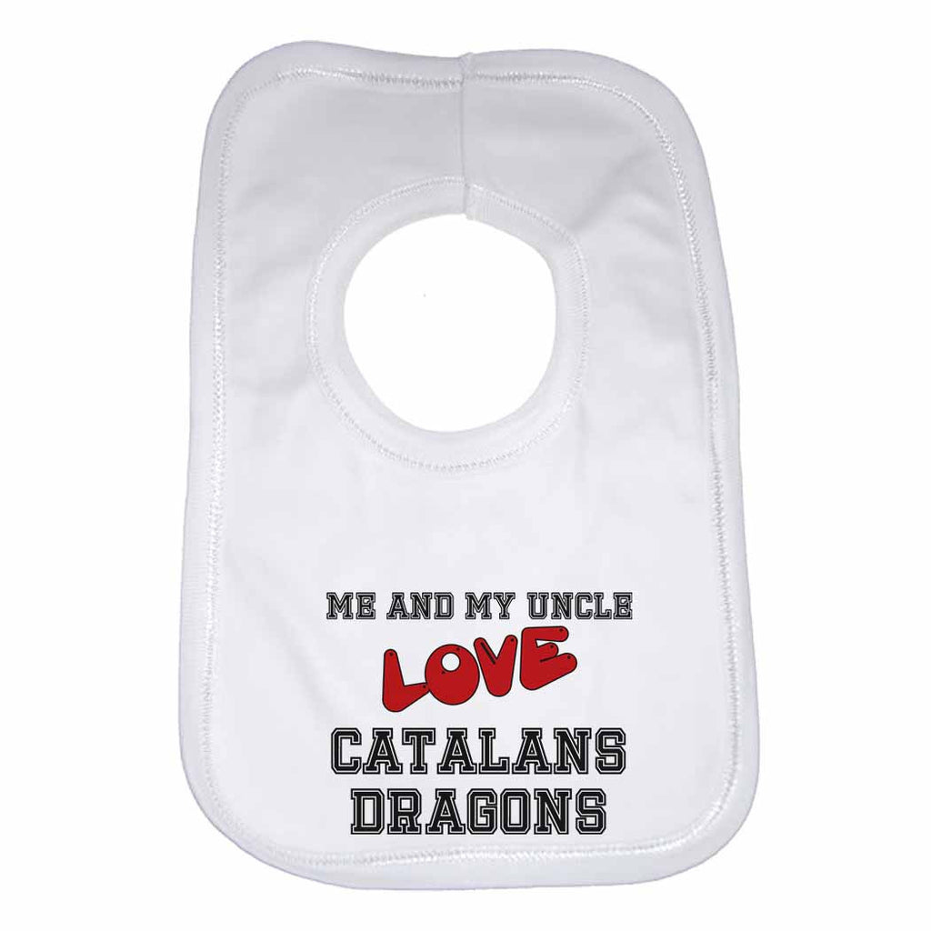 Me and My Uncle Love Catalans Dragons Boys Girls Baby Bibs