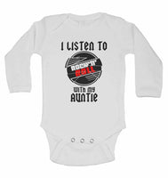 I Listen to Rock N Roll With My Auntie - Long Sleeve Baby Vests for Boys & Girls
