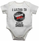 I Listen to Rock N Roll With My Daddy - Baby Vests Bodysuits for Boys, Girls
