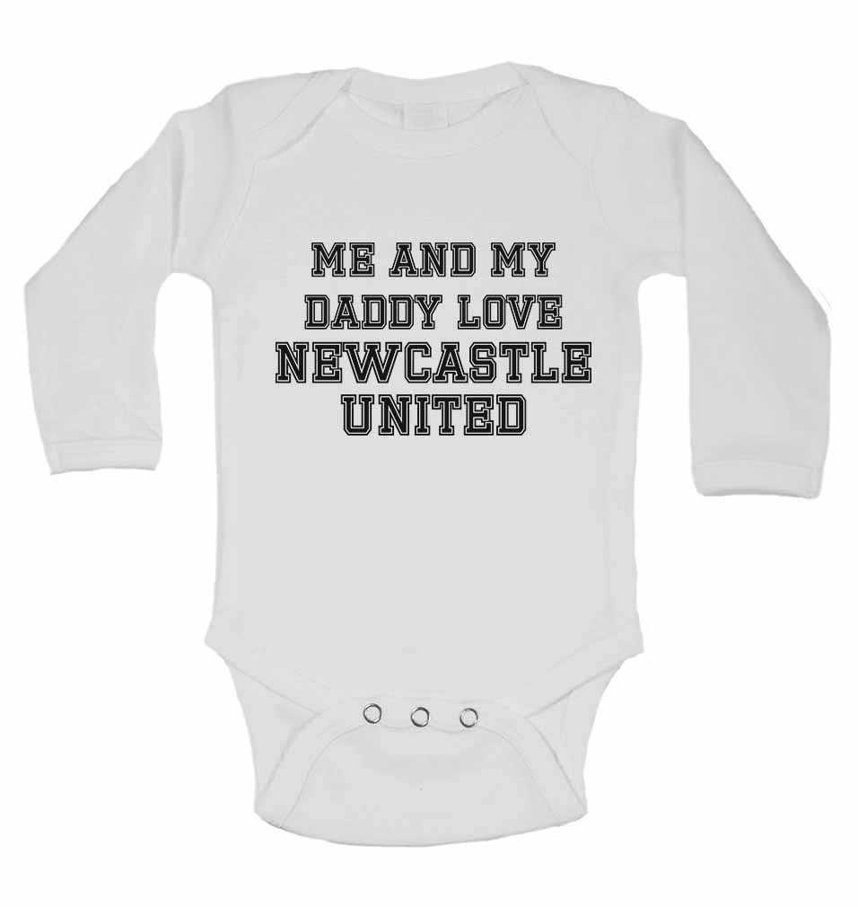 Me and My Daddy Love Newcastle United, for Football, Soccer Fans - Long Sleeve Baby Vests