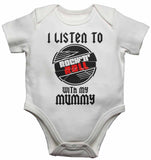 I Listen to Rock N Roll With My Mummy - Baby Vests Bodysuits for Boys, Girls