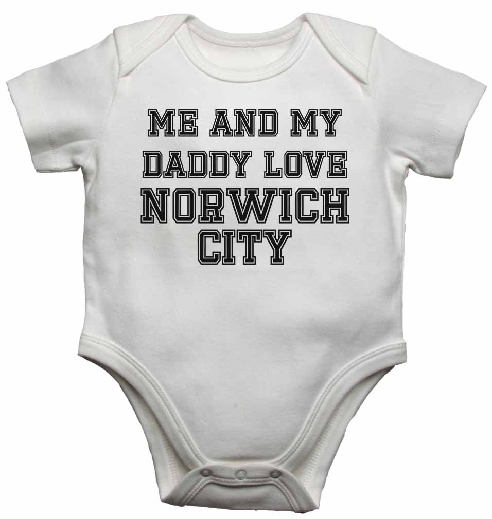 Me and My Daddy Love Norwich City, for Football, Soccer Fans - Baby Vests Bodysuits