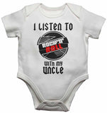 I Listen to Rock N Roll With My Uncle - Baby Vests Bodysuits for Boys, Girls