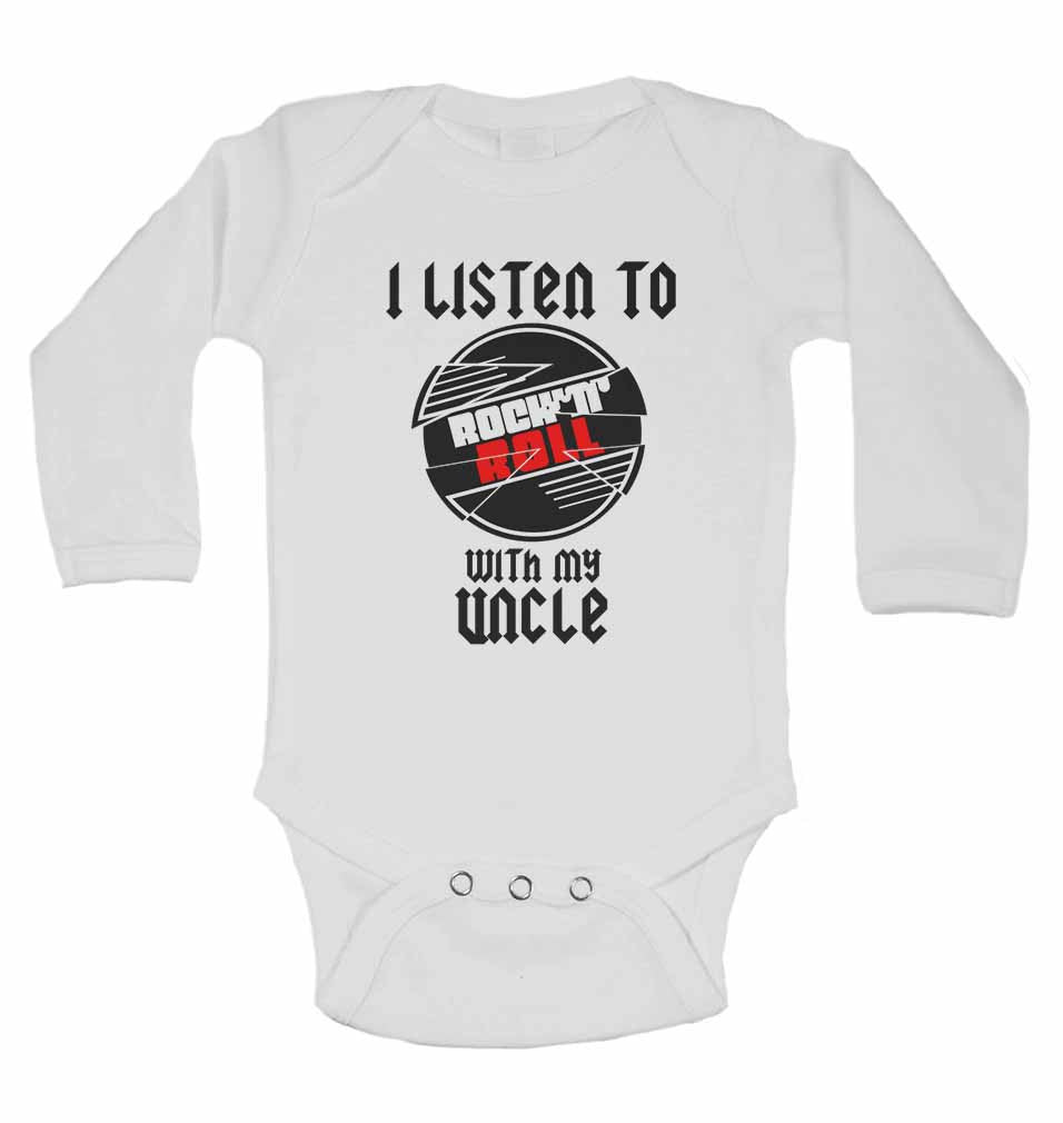 I Listen to Rock N Roll With My Uncle - Long Sleeve Baby Vests for Boys & Girls