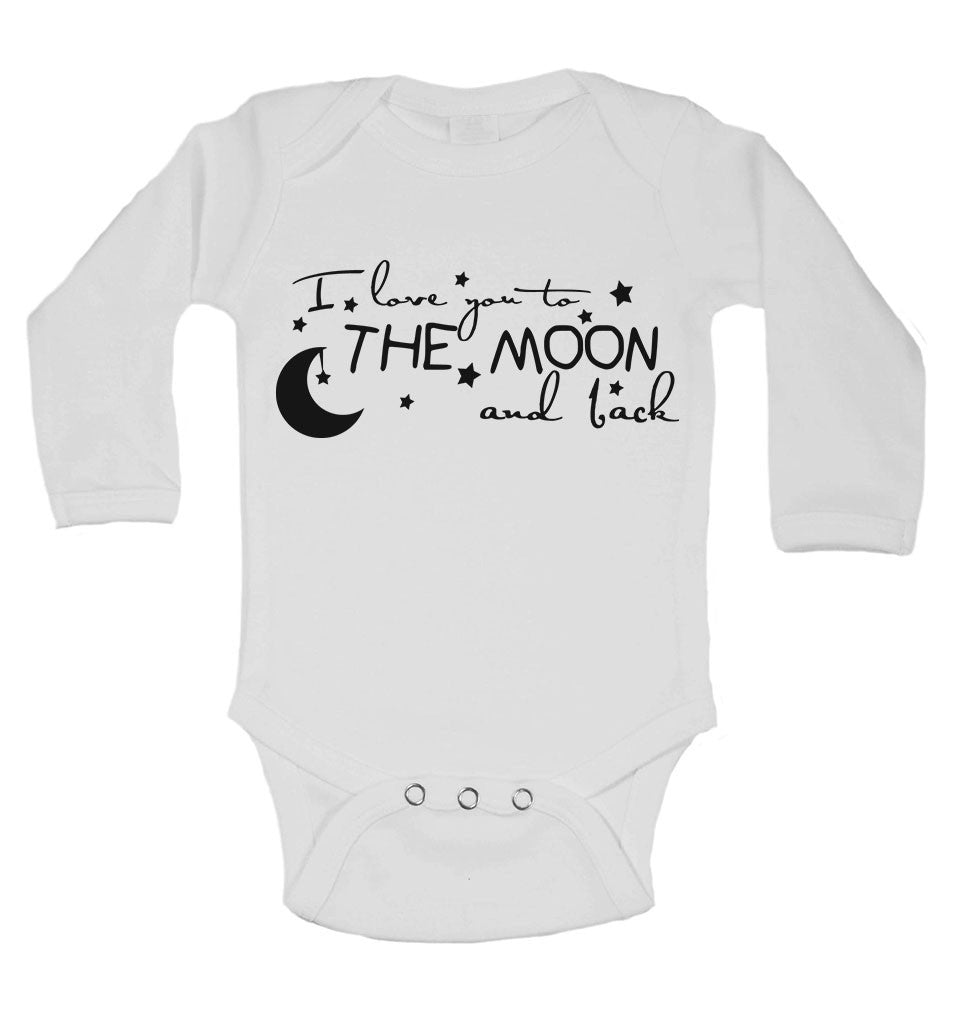 I Love You To The Moon and Back - Long Sleeve Baby Vests