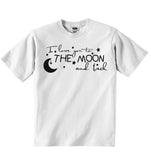 I Love You To The Moon and Back - Baby T-shirt