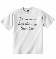 I Have More Hair Than My Grandad - Baby T-shirt