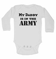 My Daddy is in The Army - Long Sleeve Baby Vests