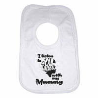 I Listen to Soul Music With My Mummy Boys Girls Baby Bibs