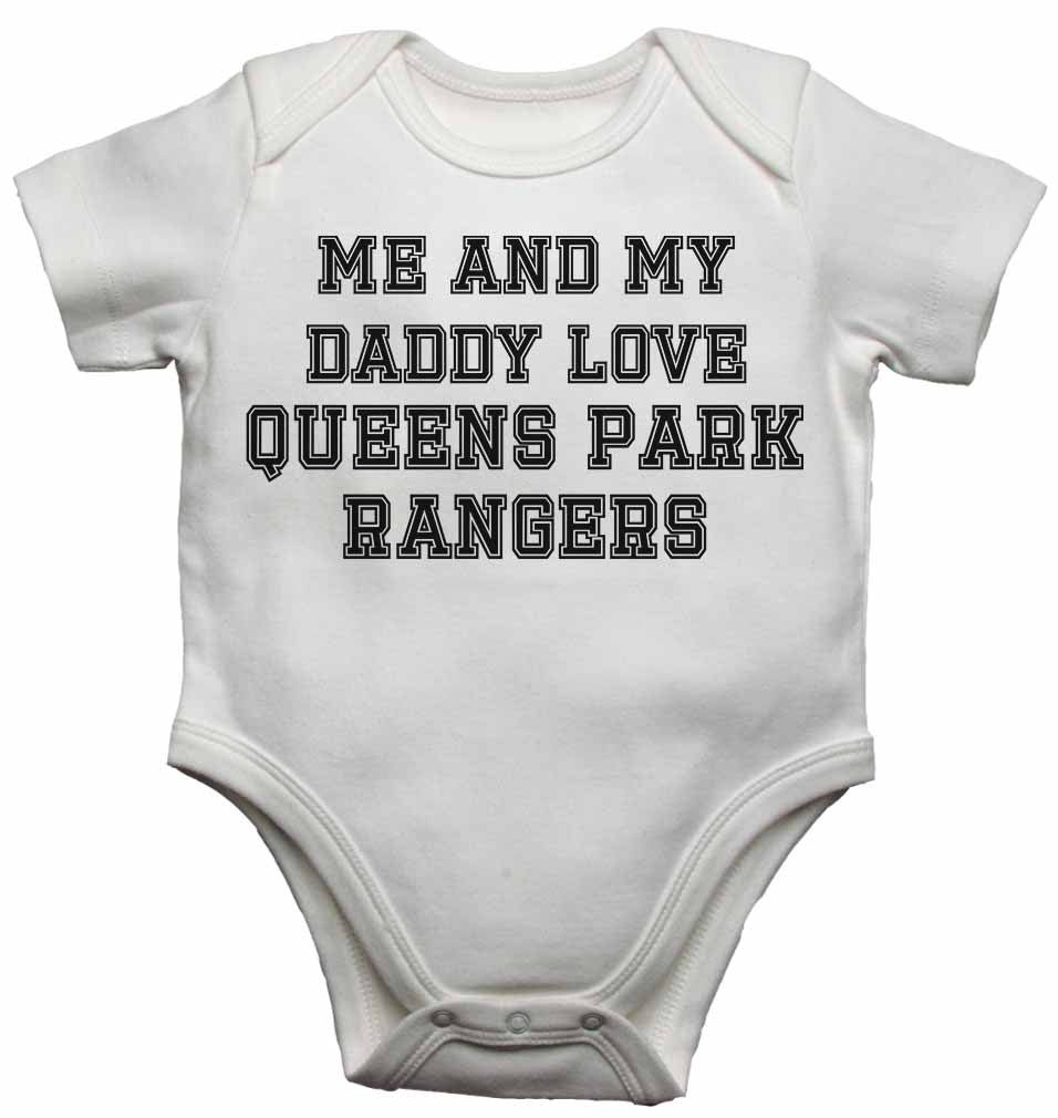 Me and My Daddy Love Queens Park Rangers, for Football, Soccer Fans - Baby Vests Bodysuits