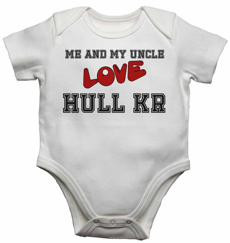 Me and My Uncle Love Hull Kingston Rovers  - Baby Vests Bodysuits for Boys, Girls