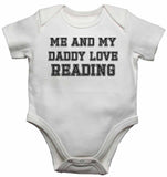Me and My Daddy Love Reading, for Football, Soccer Fans - Baby Vests Bodysuits