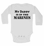 My Daddy is in The Marines - Long Sleeve Baby Vests