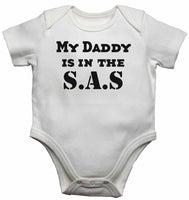 My Daddy is in The S.A.S - Baby Vests Bodysuits for Boys, Girls